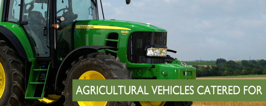 AGRICULTURAL VEHICLES CATERED FOR
